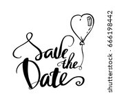 save the date text calligraphy... | Shutterstock .eps vector #666198442