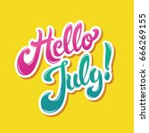 hello july hand drawn modern... | Shutterstock .eps vector #666269155
