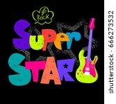 super star. t shirt design for... | Shutterstock .eps vector #666273532
