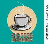 vector coffee morning | Shutterstock .eps vector #666341422