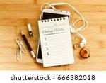 hand written  change habits... | Shutterstock . vector #666382018