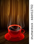 coffee and red cup of coffee...   Shutterstock .eps vector #666412702
