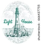 hand drawn lighthouse and sea... | Shutterstock .eps vector #666437755