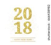 gold 2018 happy new year vector ... | Shutterstock .eps vector #666438982