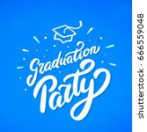 graduation party banner. | Shutterstock .eps vector #666559048