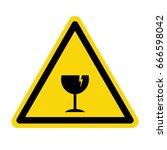 broken glass warning sign....   Shutterstock .eps vector #666598042