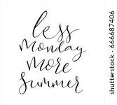 less monday more summer... | Shutterstock .eps vector #666687406
