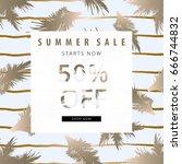 summer sale banner. tropical... | Shutterstock .eps vector #666744832