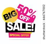 big sale banner. vector... | Shutterstock .eps vector #666767002