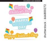 set of children day banners in... | Shutterstock .eps vector #666800272