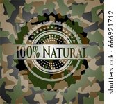 100  natural on camouflage... | Shutterstock .eps vector #666921712
