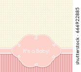 baby shower invitation card | Shutterstock .eps vector #666922885