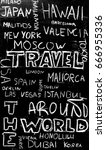 Small photo of Travel concept. Travel word and different countries.Traveling around the world.