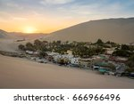 Huacachina Oasis At Sunset  ...