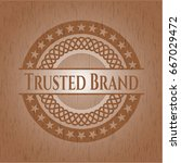 trusted brand badge with wooden ... | Shutterstock .eps vector #667029472