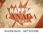 happy canada day retro card in... | Shutterstock .eps vector #667123186