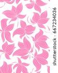 floral vector seamless pattern... | Shutterstock .eps vector #667234036