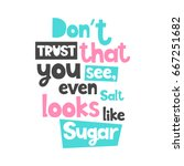 vector poster with phrase.... | Shutterstock .eps vector #667251682