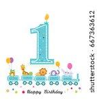 happy first birthday greeting... | Shutterstock .eps vector #667363612