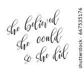 hand drawn modern lettering... | Shutterstock .eps vector #667535176