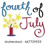 fourth of july firecracker | Shutterstock . vector #667729555
