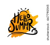 hello summer typography with... | Shutterstock .eps vector #667790545