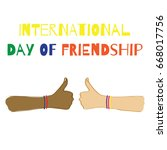 international day of friendship.... | Shutterstock .eps vector #668017756