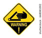 warning   crush hazard sign.... | Shutterstock .eps vector #668081002