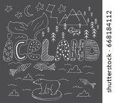 iceland hand drawn cartoon map. ... | Shutterstock .eps vector #668184112