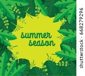 summer season sale. leaves flat ... | Shutterstock .eps vector #668279296