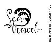 sea travel card. hand drawn... | Shutterstock .eps vector #668284426