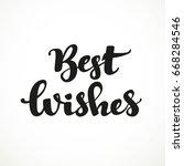 best wishes calligraphic... | Shutterstock .eps vector #668284546