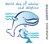 world day of whales and... | Shutterstock .eps vector #668409448
