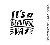 have a beautiful day. modern... | Shutterstock .eps vector #668529466
