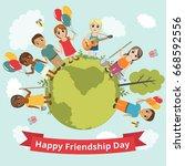 international day of friendship.... | Shutterstock .eps vector #668592556