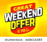 great weekend special offer... | Shutterstock .eps vector #668616385