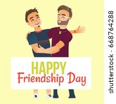 happy friendship day greeting... | Shutterstock .eps vector #668764288