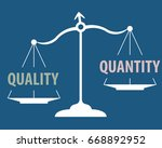 scales measuring quality versus ... | Shutterstock .eps vector #668892952