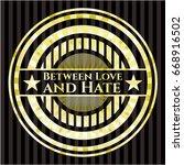 between love and hate gold... | Shutterstock .eps vector #668916502