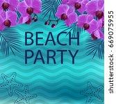 summer beach party poster.  | Shutterstock . vector #669075955