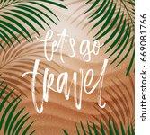 trendy hand lettering poster.... | Shutterstock .eps vector #669081766
