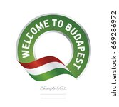 welcome to budapest hungary... | Shutterstock .eps vector #669286972