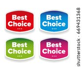 best choice label set vetor | Shutterstock .eps vector #669431368