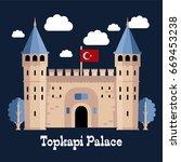 entrance of the topkapi palace  ... | Shutterstock .eps vector #669453238