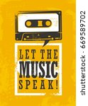let the music speak  grunge... | Shutterstock .eps vector #669589702