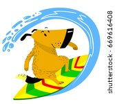 the dog on the surfboard. the... | Shutterstock .eps vector #669616408