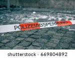 police tape in germany at the... | Shutterstock . vector #669804892