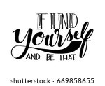 find yourself and be that. hand ... | Shutterstock .eps vector #669858655