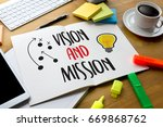 vision and mission team work... | Shutterstock . vector #669868762