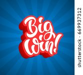 big win lettering text banner.... | Shutterstock .eps vector #669937312